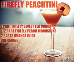 Happy Firefly Friday with the Firefly Peachtini! • 1 part Firefly Sweet Tea Vodka • 1⁄2 part Firefly Peach Moonshine • 2 parts orange juice • Add a small splash of grenadine Shake in a martini shaker with ice. Serve up in a martini glass. Garnish with a maraschino cherry and lime wedge.