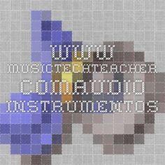 www.musictechteacher.comaudio instrumentos