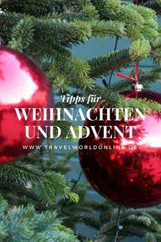 Tipps für Weihnachten und Advent - mit diesen Tipps seid Ihr gut gerüstet für Weihnachtsausflüge in Österreich und Deutschland.