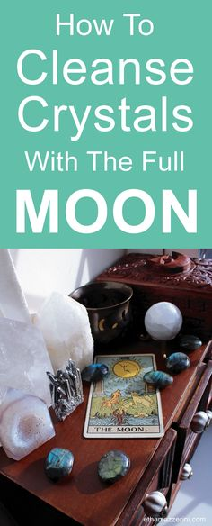 How to cleanse crystals by the Full Moon. #crystals #magic
