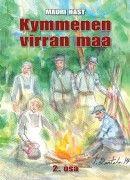 Mauri Hast: Kymmenen virran maa osa 2. Väylä-yhtiöt 2014. #kirjat #sotakirjallisuus #Lappi