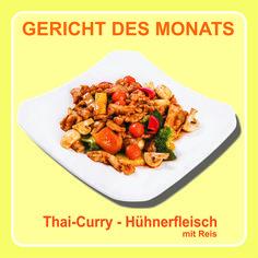 Monatsgericht August 2015: #Thai-#Curry - #Hühnerfleisch mit Reis — KungFu - Wok | Reis | Nudeln