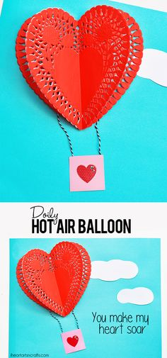 Doily Hot Air Balloon Craft – I Heart Arts n Crafts – Valentines Day İdeas 2020 Toddler Valentine Crafts, Valentines Day Activities, Valentines For Kids, Valentine Ideas, Valentines Crafts For Kindergarten, Printable Valentine, Valentine Box, Valentine Wreath, Homemade Valentine Cards
