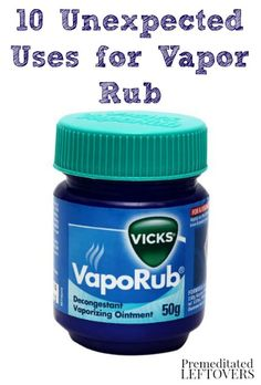Vapor rub is great for easing cold symptoms, but you can use it for a lot more. Here are 10 Unexpected Uses for Vapor Rub that you may have never heard of.