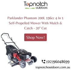 """Visit Topnotch outdoors website & buy the latest collection of Parklander Phantom 200L 196cc 4 In 1 Self With mulch & catch- 20"""" cut. We provide this product At $819.00 price. Hurry up buy now & call us today (02)96048699 for this product. #topnotchoutdoor #cutivation #bbqaccessories #mulch&cultivation #outdoorproducts #grills&plates #bbqgrillplates #stainlesssteelbbqplate #lawnedgetrimmer #tanakahedgetrimmer #parklandermowermanual #parklanderchainsaw #oleomacchainsawreview #parklander Self Propelled Mower, Bbq Accessories, Lawn Edging, 4 In 1, Grills, Outdoor Power Equipment, Deck, Outdoors, Plates"""