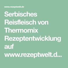 Serbisches Reisfleisch von Thermomix Rezeptentwicklung auf www.rezeptwelt.de, der Thermomix ® Community
