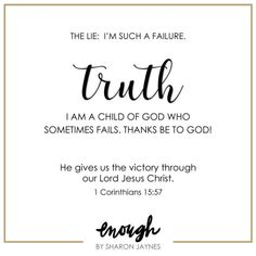Telling Yourself the Truth - Sharon Jaynes Scripture Quotes, Sign Quotes, Encouragement Quotes, Faith Quotes, Bible Verses, Scriptures, Qoutes, Feeling Like A Failure, How Are You Feeling