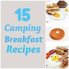 Camping breakfast recipes.