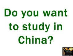 Do you want to study in China? http://www.siyasomarket.com/classified/clsId/15230/do_you_want_to_study_in_china/