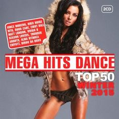 Mega Hits Dance Top 50 Winter 2015 download - http://djgokmen.com/yabanci-mp3/radyo-hist/mega-hits-dance-top-50-winter-2015-download.html