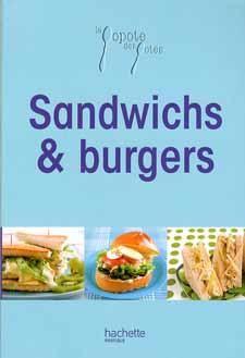 Popote Des Potes Sandwichs & Burgers – Bibliothèque perso - Vous pouvez retrouver le cours de cuisine par des enfants pour des enfants de Cuisine de mémé moniq http://oe-dans-leau.com/cuisine-meme-moniq/