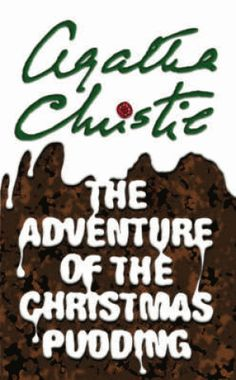 Agatha Christie's seasonal Poirot and Marple short story collection. First came a sinister warning to Poirot not to eat any plum pudding...