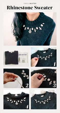 Elegant Rhinestone DIY Sweater - 13 Tremendous Cool DIY Garments Refashion Concepts You Should Strivpedaria com cola pra tecido DIYDIY Embellished Women Sweater Ideas are customization of simple sweaters and turning them into more useful one's by put Diy Clothes Refashion, Shirt Refashion, Diy Clothing, Sewing Clothes, Refashioned Clothes, Diy Shirt, Dress Clothes, Diy Pullover, Alter Pullover