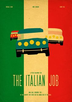 My The Italian Job minimal movie poster Mark Wahlberg, Edward Norton, Charlize Theron, Donald Sutherland, Micheal Caine, Jason Statham, Franky G., Mos Def, Seth Green ... 2003