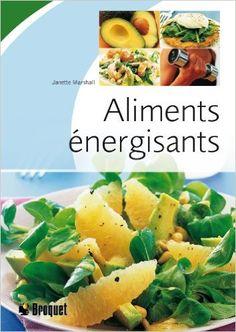 Aliments énergisants: Amazon.com: Janette Marshall: Books