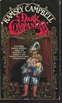 Dark Companions terrifying short stories by Ramsey Campbell