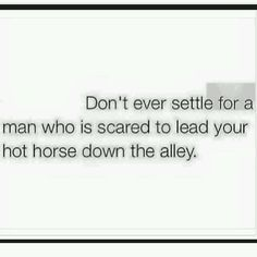 My guy doesn't have the horse bug, but he'll at least lead her even if he really doesn't know what he's doing. Rodeo Quotes, Equine Quotes, Cowboy Quotes, Equestrian Quotes, Equestrian Problems, Cowgirl Quote, Barrel Racing Quotes, Barrel Racing Horses, Barrel Horse