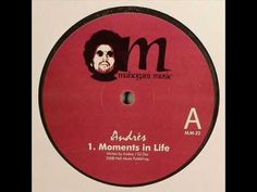 Andrés - Moments In Life
