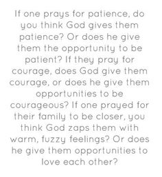 Evan almighty quotes. Patience, love, courage.