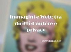 Immagini e Web: tra diritto d'autore e privacy