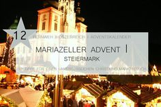 Advent in Mariazell, Attraktionen, Mariazeller Land, Christkindlmarkt in Mariazell Merry Christmas To All, Travel Tips, Clouds, Adventure, World, Cave, Travel Report, Advent Calenders, Viajes