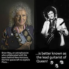 Brian May, an astrophysicist who collaborated with the team behind New Horizons, the first spacecraft to explore Pluto is better known as the lead guitarist of Queen! - Aleksandr - - Brian May, an astrophysicist who collaborated with th Brian May, John Deacon, Pop Punk, Rainha Do Rock, El Rock And Roll, Queen Meme, Les Beatles, Roger Taylor, We Will Rock You