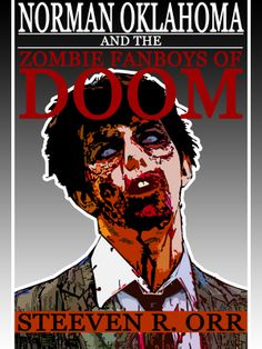 NORMAN OKLAHOMA AND THE ZOMBIE FANBOYS OF DOOM by Steeven R. Orr - Norman Oklahoma is a private investigator who specializes in the unexplained, the supernatural, and the just plain weird.  But that was before the world bore witness to a genuine zombie apocalypse.  It is the not too distant future and Norman makes his living killing zombies and acquiring the unacquirable.  Norman finds himself in Lawrence, Kansas on a...Comedy, Horror, Paranormal, Thriller, Urban Fantasy
