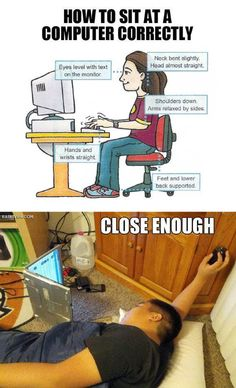 How to sit at a computer correctly... close enough.