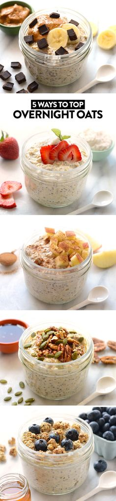 5 Ways to Top Your Overnight Oats + Vanilla Bean Overnight Oat Recipe - Fit Foodie Finds