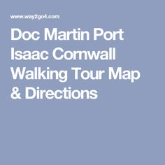 Explore Doc Martin's Portwenn, Port Isaac in Cornwall, free walking tour map with directions to all the best filming locations. Port Isaac, Filming Locations, Walking Tour, Cornwall, Scotland, Tours, Map, Swings, Outdoor Spaces