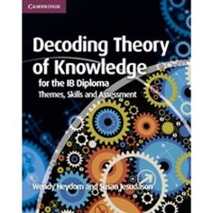 Written by experienced practitioners, resources for Theory of Knowledge for the IB Diploma offer comprehensive coverage of and support for the new subject guide. The book offers extensive support on the new assessment criteria for the essay and presentation. ISBN: 9781107628427