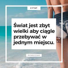 #travelquote | www.shakeit.pl