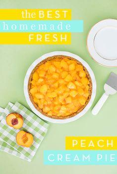 The Best Fresh Peach Cream Pie Recipe | Armelle Blog