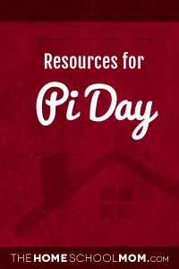 Homeschool resources for Pi Day