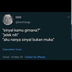 Quotes Lucu, Jokes Quotes, Funny Quotes, Reminder Quotes, Mood Quotes, Life Quotes, Funny Relatable Memes, Funny Tweets, History Quotes