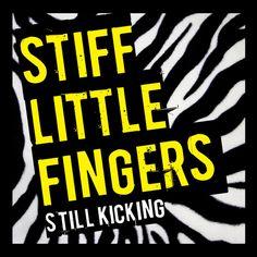 Stiff Little Fingers - Still Kicking [Live]