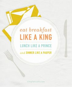 weight loss tips eat like a king for breakfast a pauper for dinner - Google Search