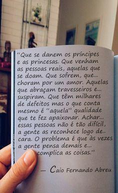 Que se danem os príncipes e as princesas!!!