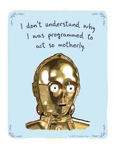 C3P0 5x7 Print of Original Painting with phrase by tinyconfessions, $12.00
