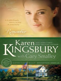 Remember (Redemption Series) by Karen Kingsbury & Gary Smalley
