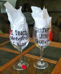 I Drink therefore I Wine  Instead of a coffee mug, get your favorite teacher this fun & custom wine glass. Made with high quality, long