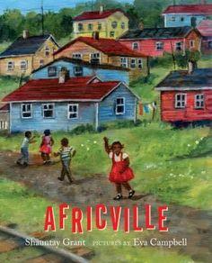 Africville. À quoi ressemblait la communauté ? Des maisons aux couleurs vives, logées dans la colline ; des champs où les garçons jouaient au football ; un étang où les enfants faisaient du radeau; la pêche en abondance; des immenses feux de joie-- La jeune fille sort de sa rêverie ; elle visite le parc historique actuel et le cadran solaire où le nom de son arrière-grand mère est gravé dans la pierre, et célèbre un jour d'été aux retrouvailles annuelles d'Africville. Black Canadians, Writing Programs, English Language Arts, Children's Picture Books, Boys Playing, Black History Month, Nova Scotia, Book Publishing, Writing A Book