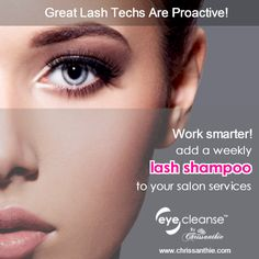Great Lash techs are Proactive! Add a weekly LASH SHAMPOO to your salon services, and make sure your clients maintain good lash & eyelid hygiene.  Chrissanthie Eyelid Cleanser Loved and recommended by Lash Experts, Beauty Salons, and Health Care Professionals in 35 countries around the world!