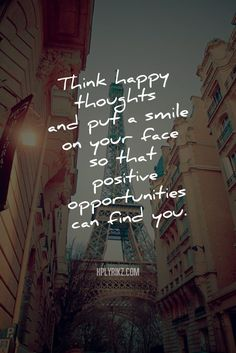 Monday Inspiration:  Think Happy Thoughts  #feelbeautiful