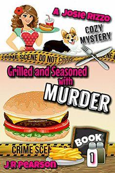 Grilled and Seasoned With Murder (A Josie Rizzo Cozy Myst... https://www.amazon.com/dp/B01C0TBZFC/ref=cm_sw_r_pi_dp_vpFvxbV294ZZW