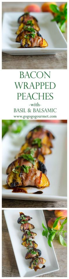 Use the perfectly in-season peaches to make this quick and easy appetizer that is a perfect flavor palette in one delicious bite. Bacon Wrapped Peaches with Basil and Balsamic | Go Go Go Gourmet @gogogogourmet