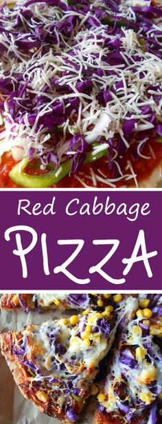 Red Cabbage Pizza - Easy weeknight dinner idea for a family meal.  Add corn, peppers, onions and a boat load of cheese. Perfect comfort food.