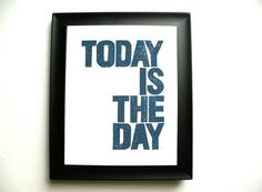 PRINT  Today is the day NAVY BLUE linoleum block by thebigharumph