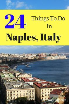 Did you know pizza was invented in Naples? Here are 24 amazing things to do in Naples when you visit! Check it out :)