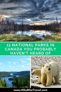 Canada has 42 National Parks. There are 11 I'd never heard of until recently. Parks that are new to me are in Quebec, New Brunswick and in the high Arctic. Visit Canada, O Canada, Canada Travel, Travelers Rest, Canada National Parks, Countries Of The World, Dream Vacations, Wilderness, Adventure Travel